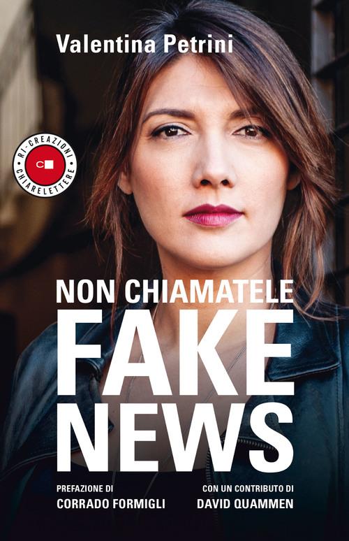 Copertina Non chiamatele fake news di Valentina Petrini